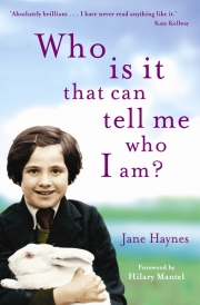 'Who is it that can tell me who I am?' by Jane Haynes